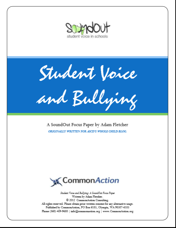 Student Voice and Bullying by Adam Fletcher for SoundOut.org