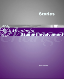 Stories of Meaningful Student Involvement by Adam Fletcher.