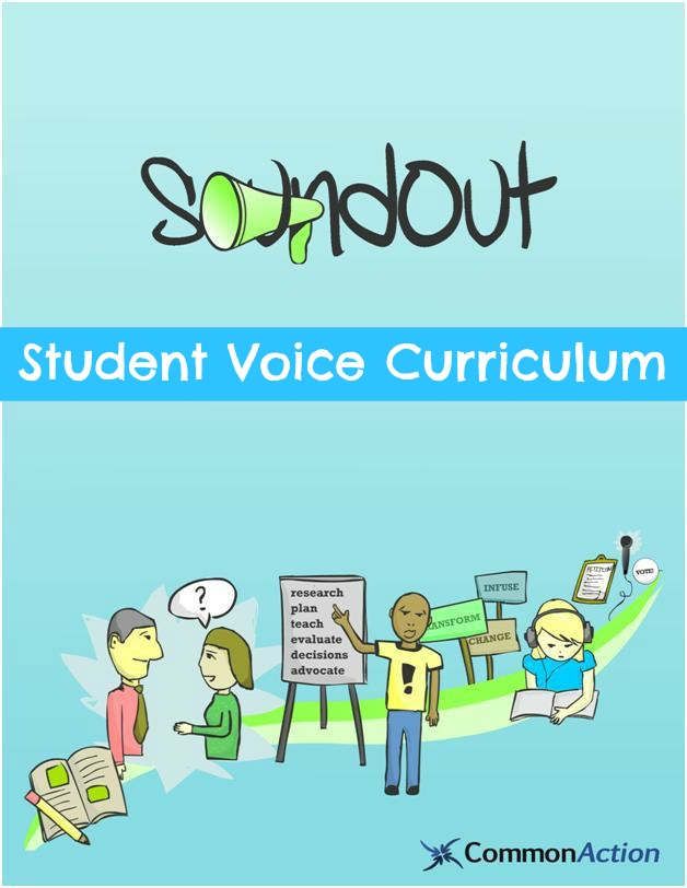 The SoundOut Student Voice Curriculum by Adam Fletcher for CommonAction.