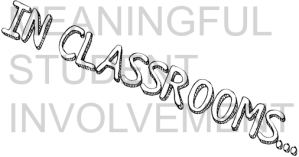 Meaningful Student Involvement in Classrooms by SoundOut.org.