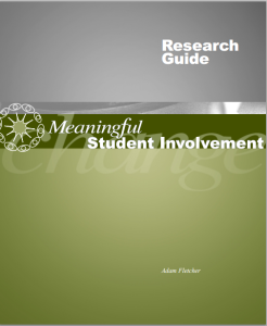 The Meaningful Student Involvement Research Guide by Adam Fletcher.