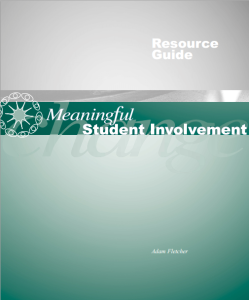 Meaningful Student Involvement Resource Guide by Adam Fletcher.