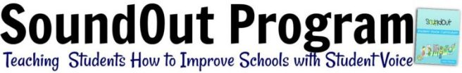 SoundOut Program Teaching Students How to Improve Schools With Student Voice (360) 489-9580 info@soundout.org